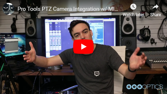 Pro Tools PTZ Camera Integration w/ MIDI from PTZOptics